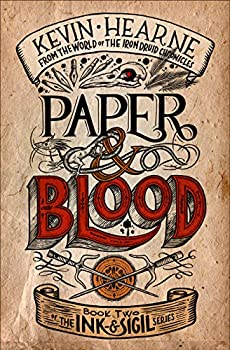 Paper & Blood by Kevin Hearne science fiction and fantasy book and audiobook reviews