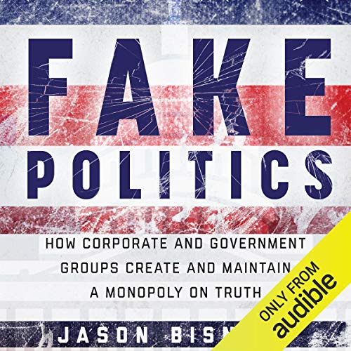 Fake Politics audiobook cover art