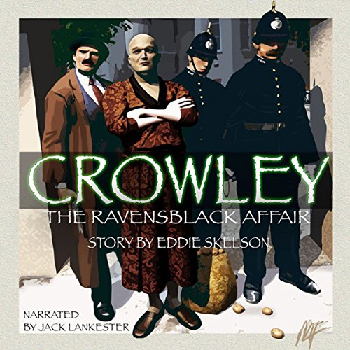 Crowley: The Ravensblack Affair, Book 1 cover art
