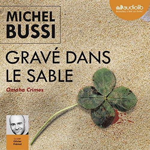 MICHEL BUSSI - GRAVÉ DANS LE SABLE  [MP3 256KBPS]