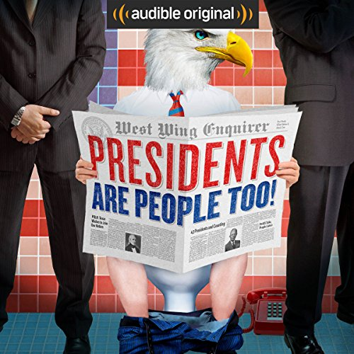 Presidents Are People Too! audiobook cover art