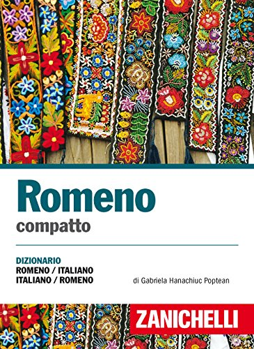 Romeno compatto. Dizionario romeno-italiano, italiano-romeno