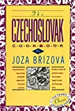 The Czechoslovak Cookbook: Czechoslovakia s best-selling cookbook adapted for American kitchens. Includes recipes for authentic dishes like Goulash, ... Torte. (The Crown Classic Cookbook Series)