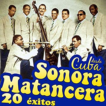 La Sonora Matancera Desde Cuba. 20 Éxitos