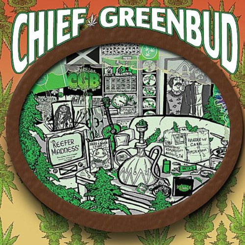 Chief Greenbud 2 [Explicit]