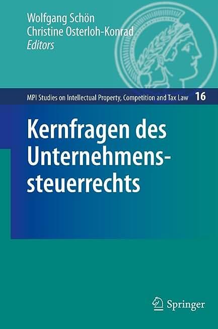 Kernfragen Des Unternehmenssteuerrechts