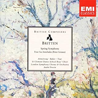 Britten: Spring Symphony Op. 44 / Four Sea Interludes from Peter Grimes