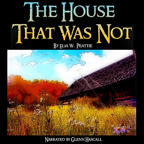 The House That Was Not audiobook cover art