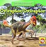 Oviraptor (Let s Read about Dinosaurs/Conozcamos a Los Dinosaurios) (English and Spanish Edition)