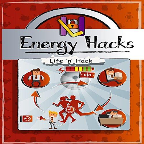 Energy Hacks audiobook cover art