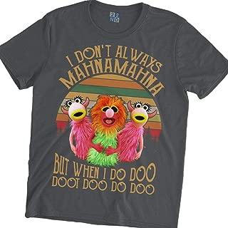 i don t always mahnamahna