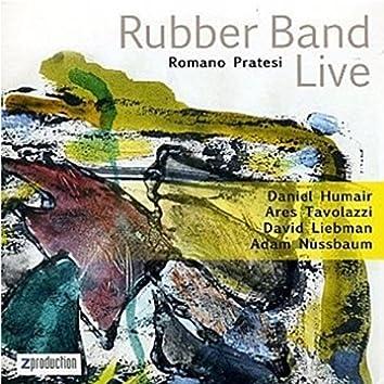 Rubber Band Live (feat. Daniel Humair, Ares Tavolazzi, David Liebman, Adam Nussbaum)