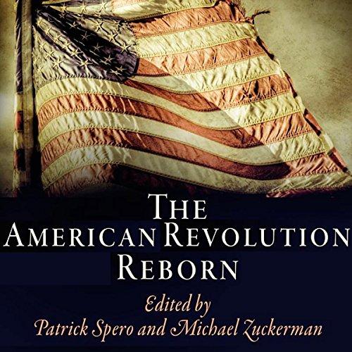 The American Revolution Reborn Audiobook By Patrick Spero, Michael Zuckerman cover art