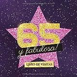 65 y fabulosa: Libro de visitas para el 65 cumpleaños - Regalo original para mujer 65 años - Decoración de fiesta - Hollywood - Libro de firmas para felicitaciones y fotos de los invitados