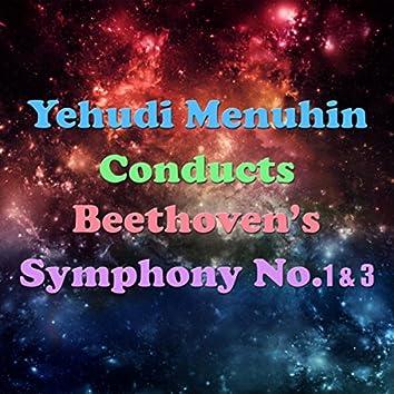 Yehudi Menuhin Conducts Beethoven's Symphony No. 1&3