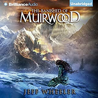 The Banished of Muirwood     Covenant of Muirwood, Book 1              By:                                                                                                                                 Jeff Wheeler                               Narrated by:                                                                                                                                 Kate Rudd                      Length: 12 hrs and 53 mins     26 ratings     Overall 4.4