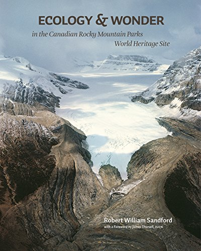 Ecology & Wonder in the Canadian Rocky Mountain Parks World Heritage Site (English Edition)