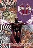 House Of M: Wolverine, Iron Man & Hulk HC (House of M (Hardcover))