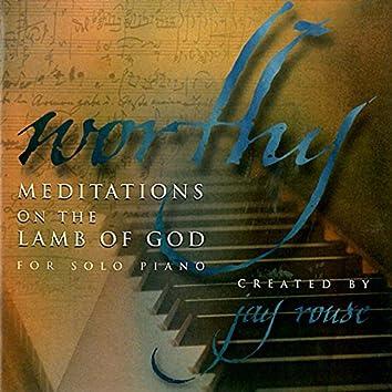 Worthy: Meditations On the Lamb of God