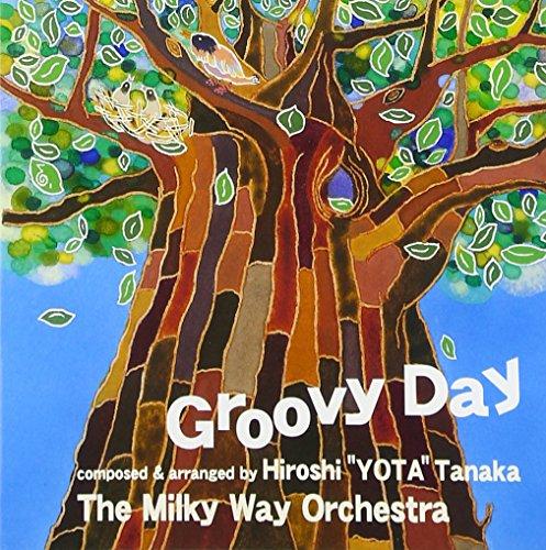 銀河管弦楽団 Groovy Day
