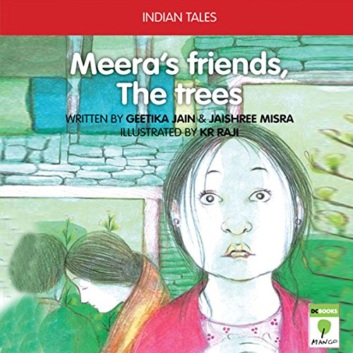 Meera's Friends the Trees audiobook cover art