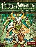 Fantasy Adventure Coloring Book: Dragons, Dwarves, Elves, and Other Extraordinary Creatures (Design Originals)