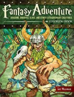 Fantasy Adventure Coloring Book: Dragons, Dwarves, Elves, and Other Extraordinary Creatures (Design Originals) (Colouring Books)