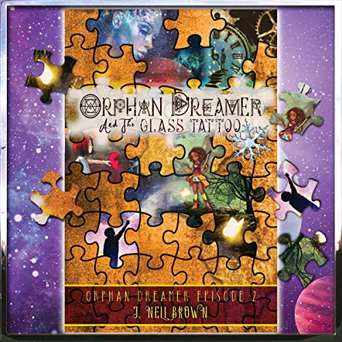 Orphan Dreamer and the Glass Tattoo cover art