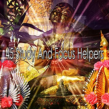 45 Study and Focus Helpers