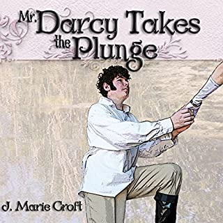 Mr. Darcy Takes the Plunge audiobook cover art
