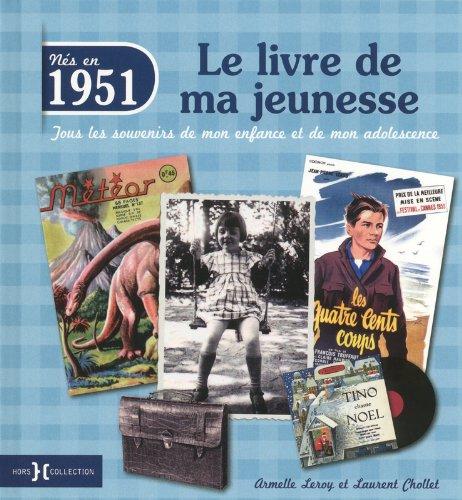 1951, le livre de ma jeunesse