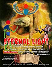 Eternal Light And The Emerald Tablets Of Thoth (English Edition)