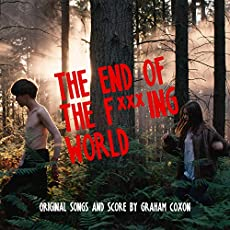 The End Of The F***ing World Soundtrack