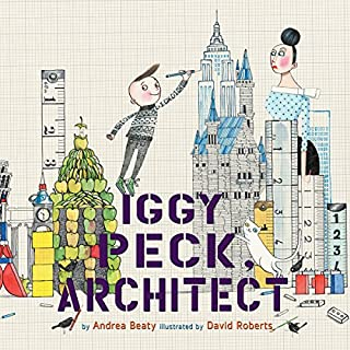 Iggy Peck, Architect                   Written by:                                                                                                                                 Andrea Beaty                               Narrated by:                                                                                                                                 Andrea Beaty                      Length: 18 mins     Not rated yet     Overall 0.0