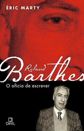 Roland Barthes, o ofício de escrever