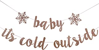 Rose Gold Glittery Baby It's Cold Outside Banner- Christmas Party Decorations,Winter Holiday Party Decor,Winter Wonderland Decor,Birthday Party,Mantle Home Decor