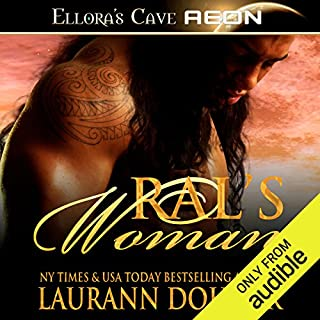 Ral's Woman     Zorn Warriors, Book 1              By:                                                                                                                                 Laurann Dohner                               Narrated by:                                                                                                                                 Simone Lewis                      Length: 5 hrs and 5 mins     899 ratings     Overall 4.2
