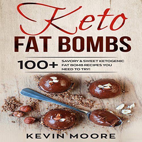 Keto Fat Bombs     100+ Savory & Sweet Ketogenic Fat Bomb Recipes You Need to Try!              By:                                                                                                                                 Kevin Moore                               Narrated by:                                                                                                                                 Ralph L. Rati                      Length: 2 hrs and 36 mins     12 ratings     Overall 5.0