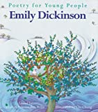 Emily Dickinson (Poetry for Young People)