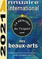 la selection de l'expert: Annuaire international des beaux arts
