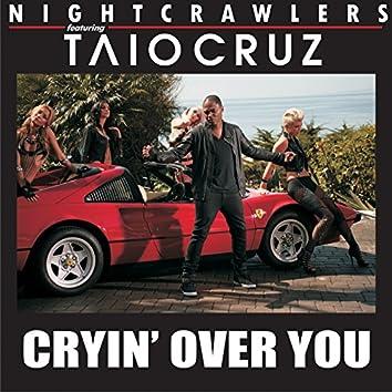 Cryin' Over You