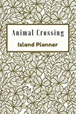 Animal Crossing Island Planner: New Horizons Bullet Journal College Ruled 120 Pages 6x9 inch New Leaf Planning and Tracking all island developments