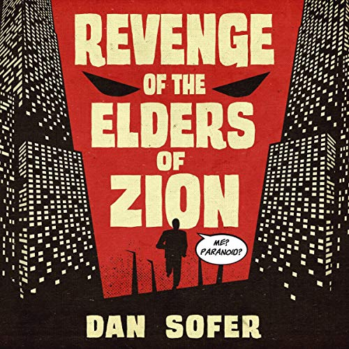 Revenge of the Elders of Zion Audiobook By Dan Sofer cover art