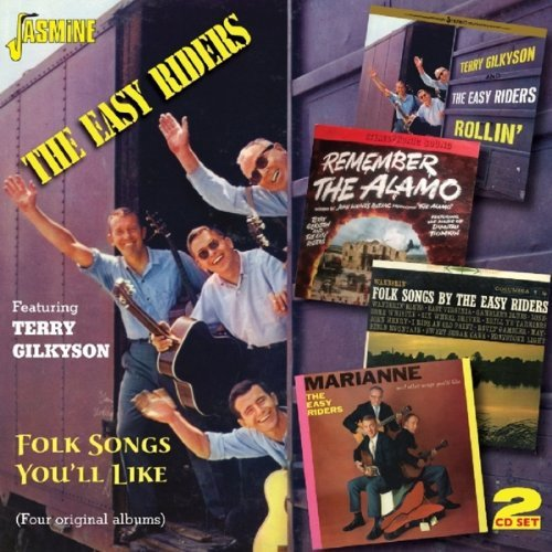 Folk Songs You\'ll Like [ORIGINAL RECORDINGS REMASTERED] 2CD SET by The Easy Riders featuring Terry Gilkyson (2014-02-01)