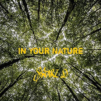 In Your Nature (feat. Starz D)