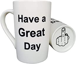 MAUAG Funny Coffee Mug Christmas Gifts Have a Great Day Cup White, Best Holiday and Family Gag Gift, 13 Oz