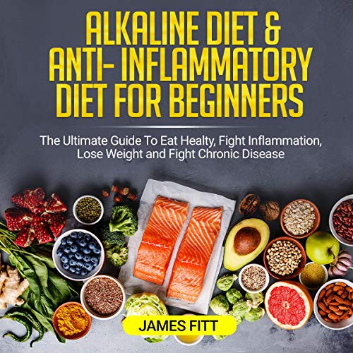 『Alkaline Diet & Anti-Inflammatory Diet for Beginners』のカバーアート