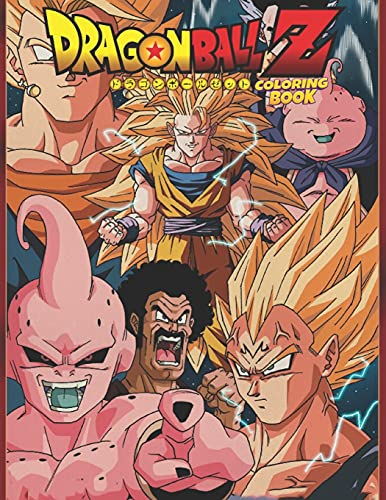 Dragon Ball Z Coloring Book: Manga Coloring Book With +50 Illustrations - Great Anime For Adults or Kids - High Quality Color All Your Favorite Character - Great Gift for Dragon Ball Lovers