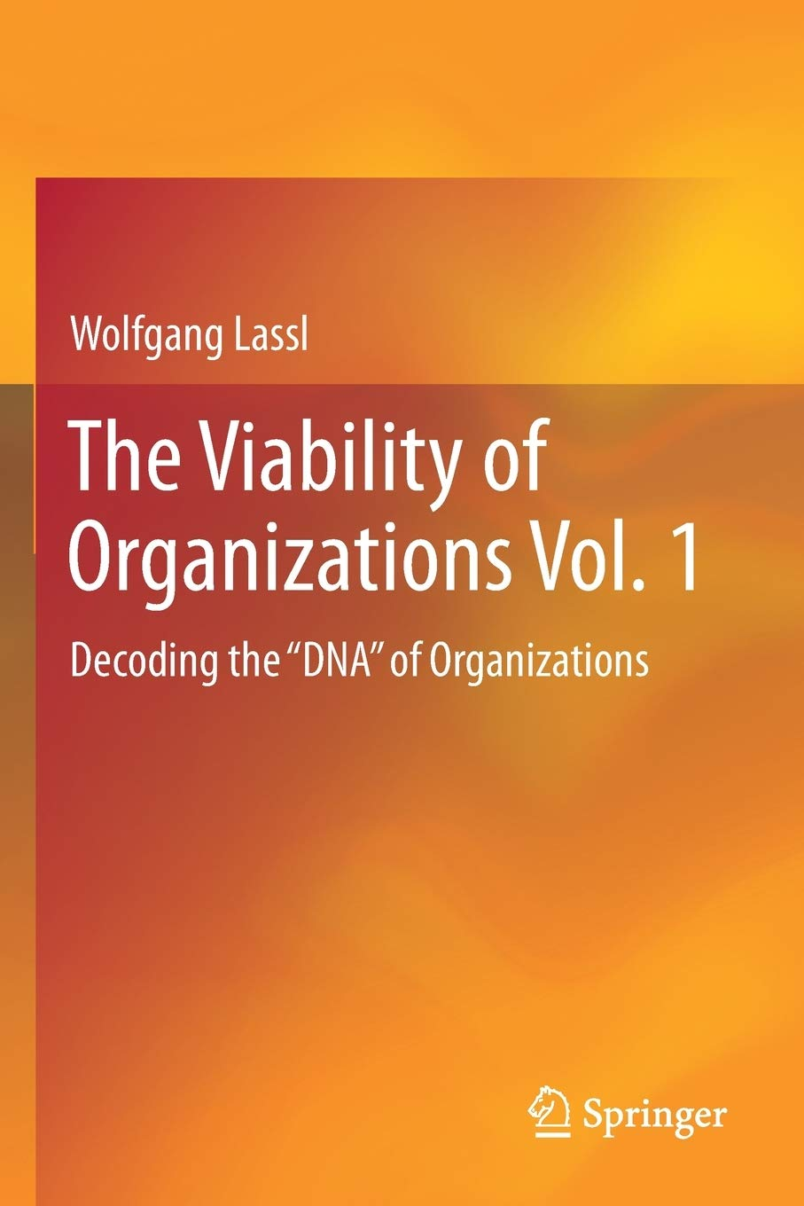 Image OfThe Viability Of Organizations Vol. 1: Decoding The