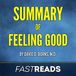 Summary of Feeling Good: by David D. Burns, M.D. audiobook cover art